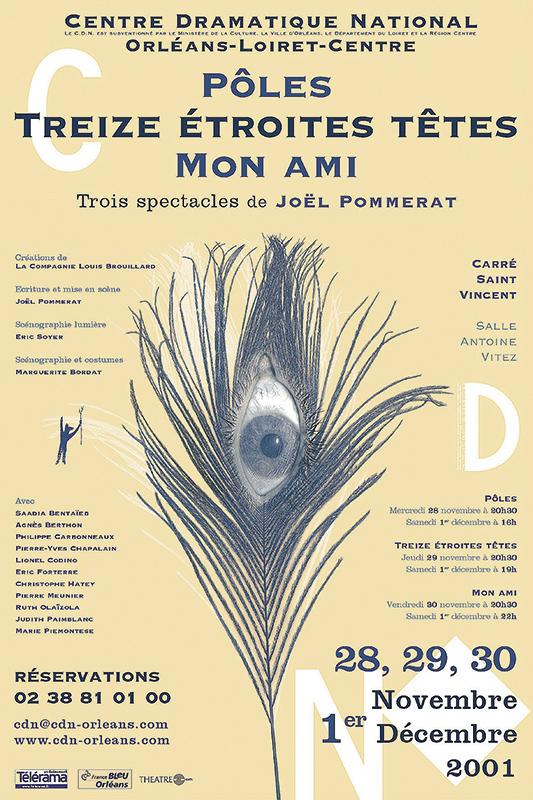 Affiche Poster CDN Orléans - Pôles - Treize étroites têtes - Mon ami