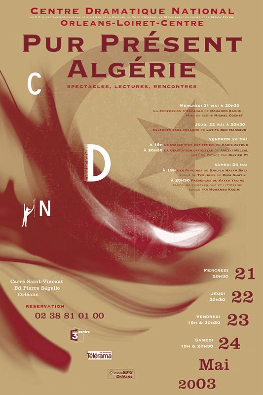 Affiche Poster CDN Orléans - Pur Présent 2003 Algérie