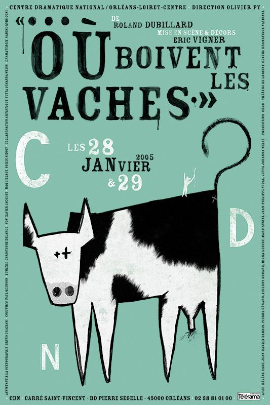 Affiche Poster CDN Orléans - Où boivent les vaches ?